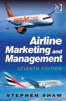 Airline Marketing and Management By Shaw, Stephen