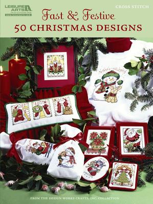 Fast & Festive, 50 Christmas Designs By Design Works Crafts (EDT)